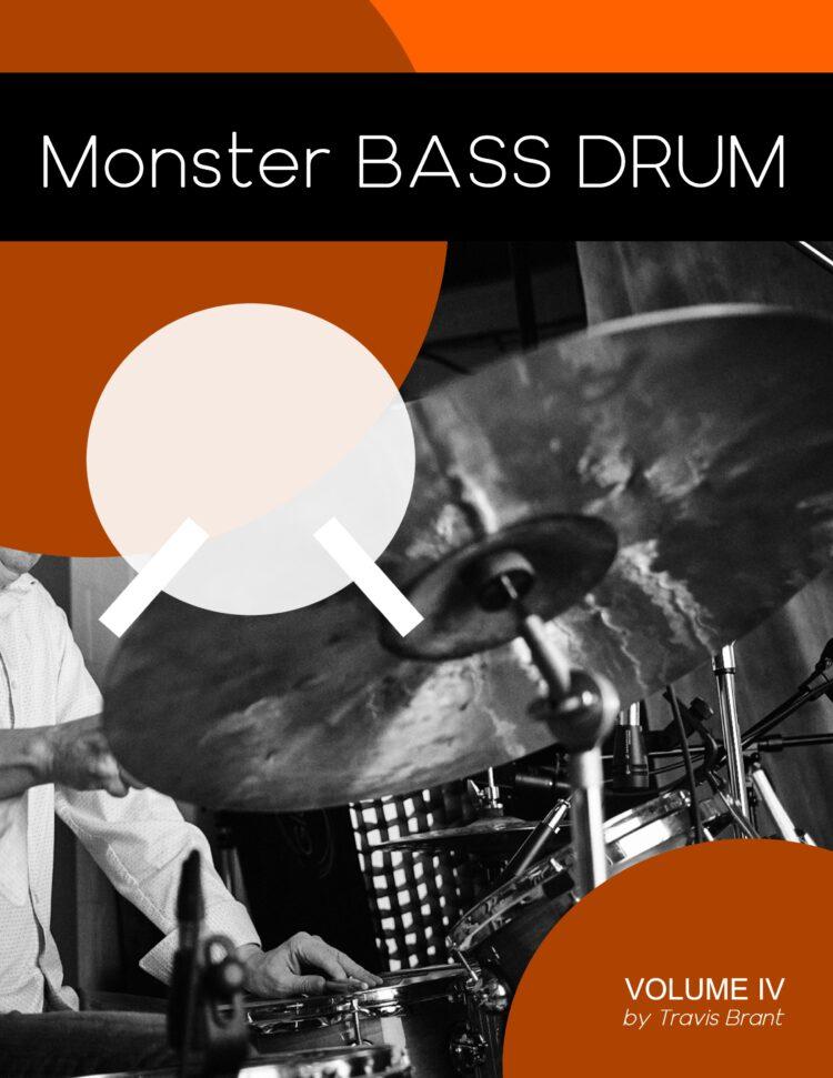 Monster Bass Drum - Volume IV