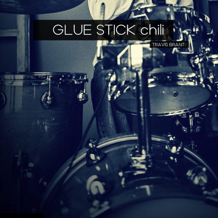 Glue Stick Chili - Travis Brant
