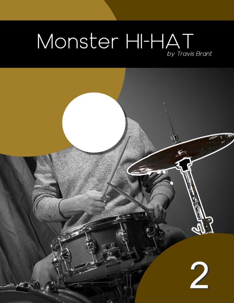 Monster Hi-Hat - Volume 2