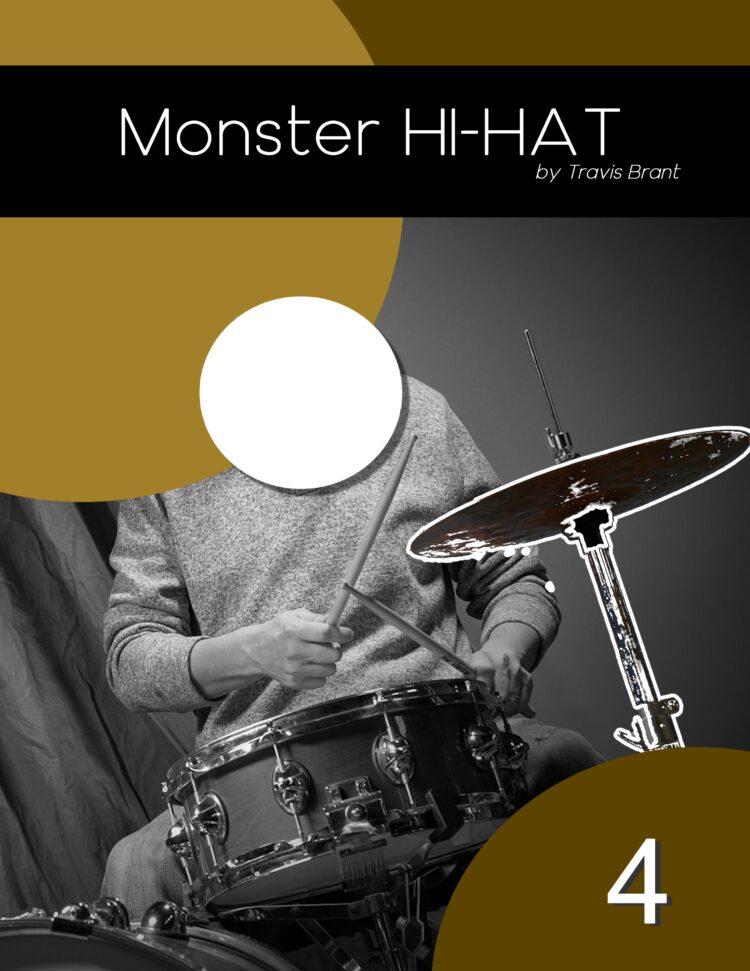 Monster Hi-Hat - Volume 4