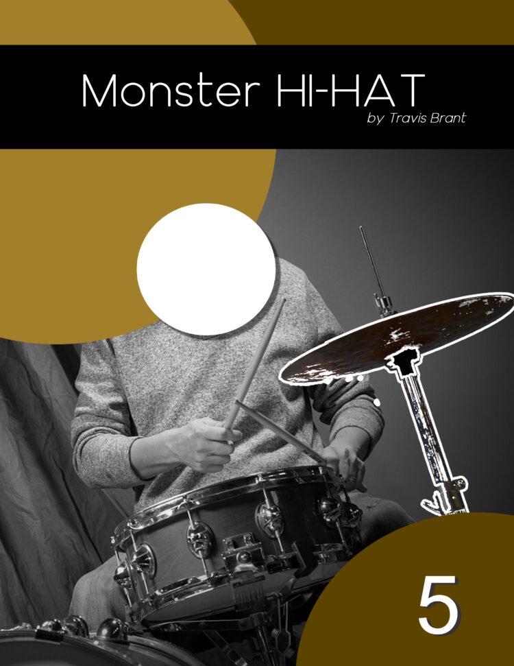 Monster Hi-Hat - Volume 5